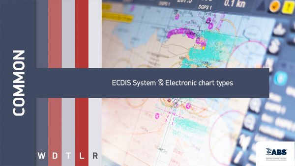 common ECDIS System @Electronic chart types