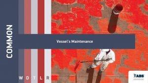 common vesssel's Maintenance