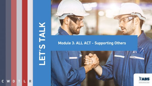 let's talk module 3 all act - supporting others